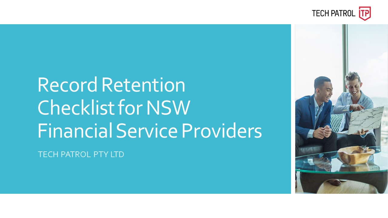 Record Retention Checklist for NSW Financial Service Providers - TECH PATROL